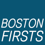 W-BostonFirsts